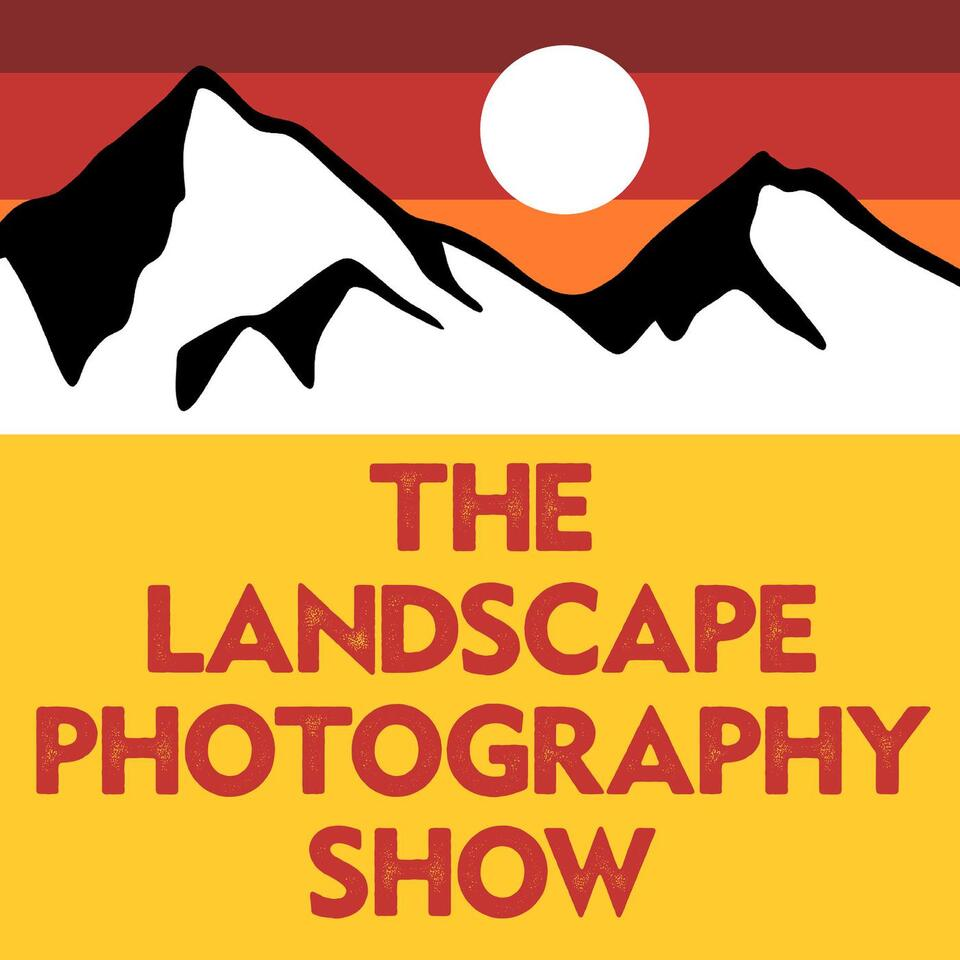 Podcast Interview on The Landscape Photography Show with David Johnston